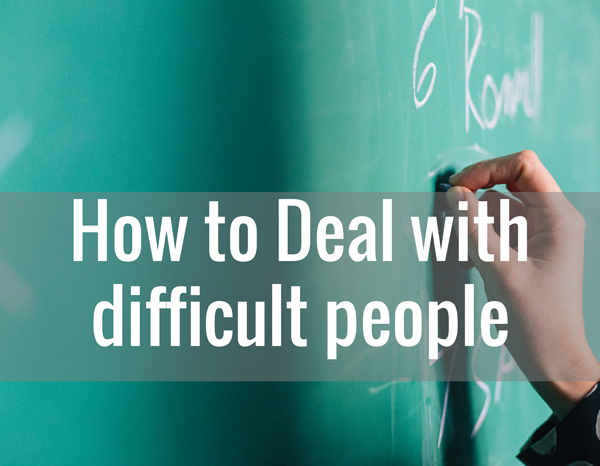 How-To-Deal-With-Difficult-People