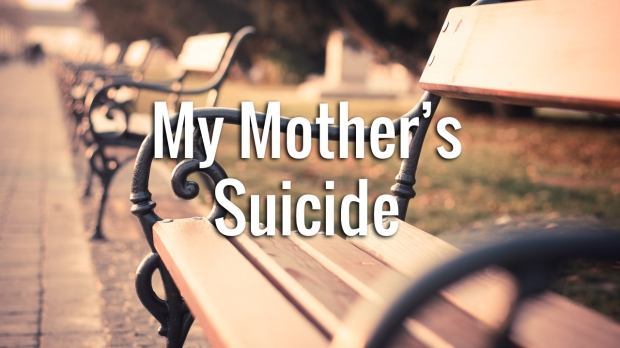 my mother's suicide