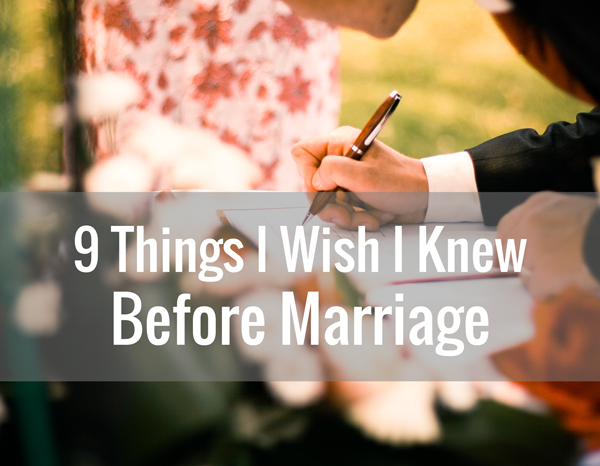 9-things-I-wish-i-knew-before-marriage